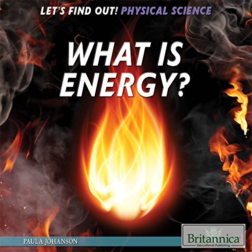 What Is Energy? (Let's Find Out! Physical Science)