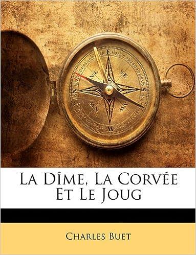 Book La Dîme, La Corvée Et Le Joug