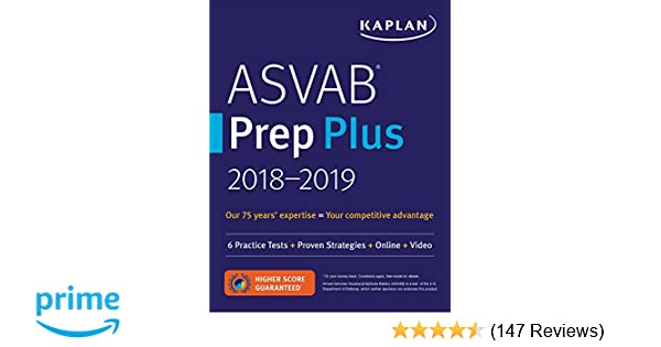 ASVAB Prep Plus 2018-2019: 6 Practice Tests + Proven