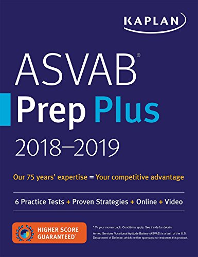 ASVAB Prep Plus 2018-2019: 6 Practice Tests + Proven Strategies + Online + Video (Kaplan Test Prep) cover