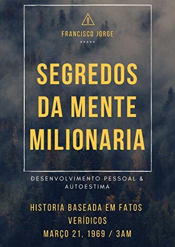 SEGREDOS DA MENTE MILIONARIA