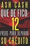 img - for  Qu  De FICO!: 12 Pasos para reparar tu cr dito (Spanish Edition) book / textbook / text book