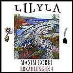 Aus Langeweile / Kirilka (Erzählungen 4) | Maxim Gorki