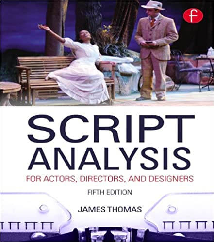Amazon script analysis for actors directors and designers script analysis for actors directors and designers 5th edition kindle edition fandeluxe Choice Image