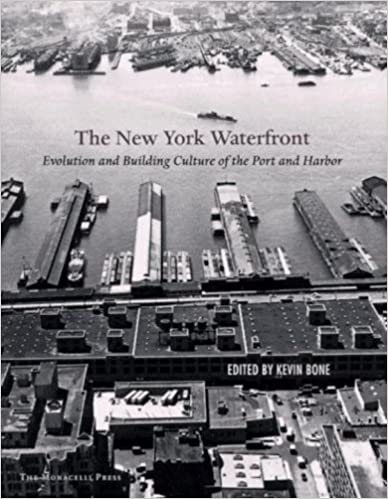 Evolution and Building Culture of the Port and Harbor New York Waterfront