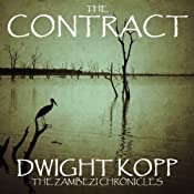 The Contract: The Zambezi Chronicles, Volume 1 | Dwight Kopp