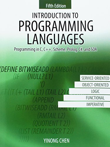 Introduction to Programming Languages: Programming in C, C++, Scheme, Prolog, C#, and SOA by Kendall Hunt Publishing