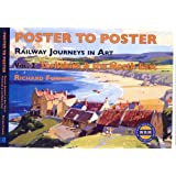 Poster to Poster Railway Journeys in Art, Vol. 2: Yorkshire and the North East