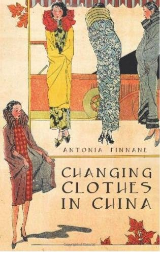Read Online Changing Clothes in China PDF