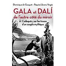 Gala et Dali, de l'autre côté du miroir (Hors collection) (French Edition)