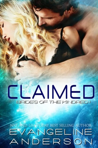 Claimed: Brides of the Kindred Book 1 (Volume 1)