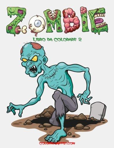 Zombie Libro da Colorare 2 (Volume 2) (Italian Edition)