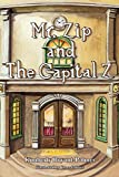 img - for Mr. Zip and The Capital Z book / textbook / text book