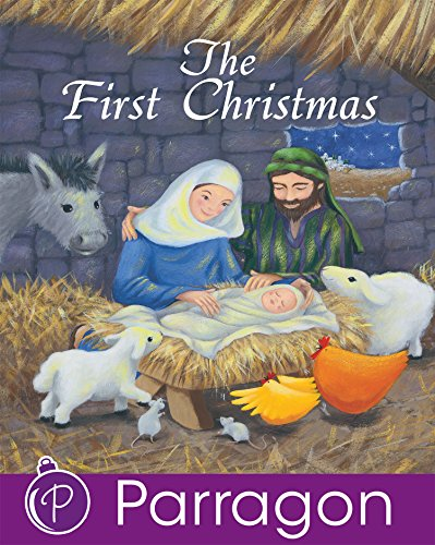 The First Christmas (Parragon Read-Along Christmas Classics)