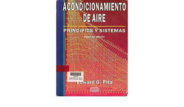 acondicionamiento de aire principios y sistemas edward g.pita