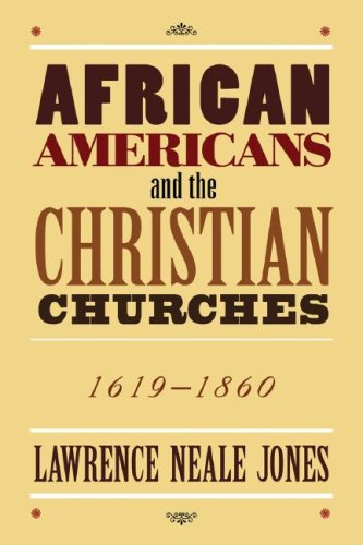 Search : African Americans and the Christian Churches 1619-1860