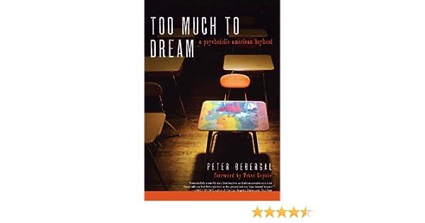 too much to dream bebergal peter coyote peter