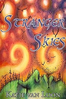 Stranger Skies (The Borderlands Saga Book 1) by [van Loon, Katje]
