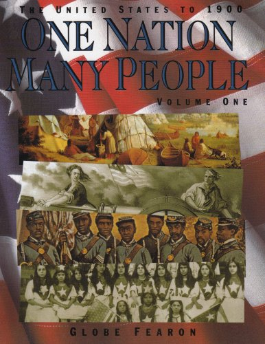 One Nation, Many People: The United States to 1900, Vol. 1