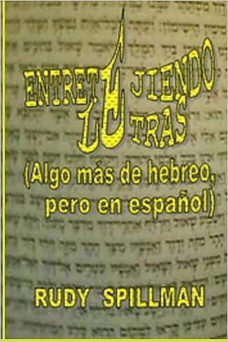 Entretejiendo Letras Algo Mas De Hebreo Pero En Espanol