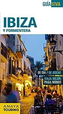 Ibiza y Formentera (Guía Viva - España): Amazon.es: Anaya Touring ...
