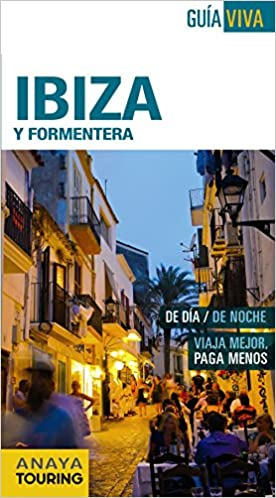 Ibiza y Formentera (Guía Viva - España): Amazon.es: Anaya Touring, Vela Lozano, Antonio: Libros