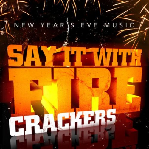 New Year's Eve Music - Say It ...