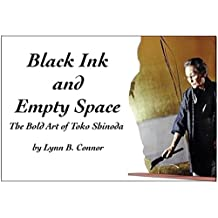 BLACK INK and EMPTY SPACE: The Bold Art of Toko Shinoda