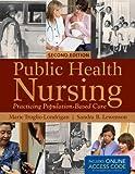 Public Health Nursing, Marie Truglio-Londrigan and Sandra Lewenson, 1449646603