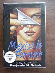 Mexico Is Forever/a Leo Haggerty Mystery