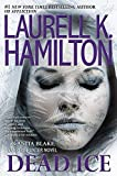 Book cover from Dead Ice (Anita Blake, Vampire Hunter) by Laurell K. Hamilton