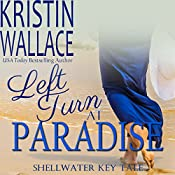 Left Turn at Paradise | Kristin Wallace