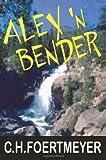 Alex 'n Bender, C. Foertmeyer, 0595265413