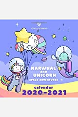 Narwhal and Unicorn Space Adventures Calendar: Illustrated Calendar With Magic Unicorns, Narwhals and Horses for Kids and Adults (2021 Unicorn and Narwhal Calendars Series) Paperback