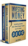Investing Money: Investing Secrets Wallstreet Doesn't Want You to Know