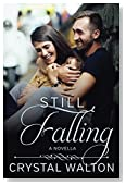 Still Falling: A Novella (Home In You)