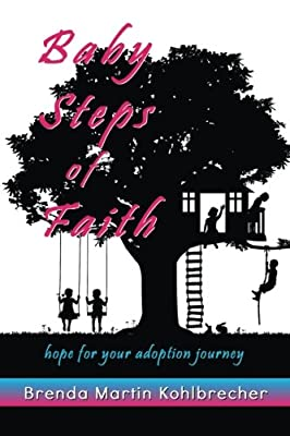Baby Steps of Faith: Hope for Your Adoption Journey