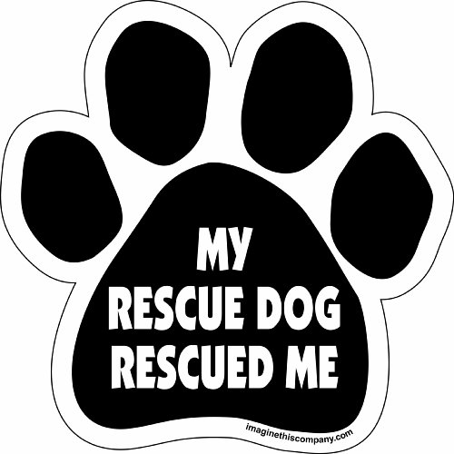 Imagine This Paw Car Magnet, My Rescue Rescued Me, 5-1/2-Inch by -