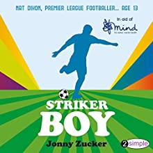 Striker Boy Audiobook by Jonny Zucker Narrated by Jonny Gould