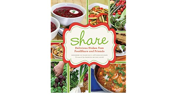 share: Delicious Dishes from Foodshare and Friends