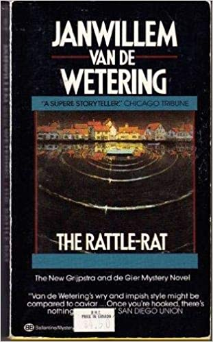 The Rattle Rat Janwillem Van De Wetering 9789067561051