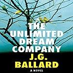 The Unlimited Dream Company | J. G. Ballard