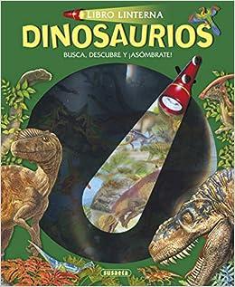 Book's Cover of Dinosaurios (Libro linterna) (Español) Libro de cartón – 24 septiembre 2015
