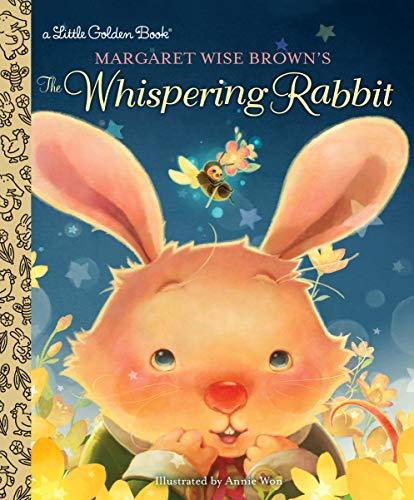 Margaret Wise Brown's The Whispering Rabbit (Little Golden - Books Children Little Brown