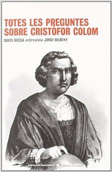 Totes les preguntes sobre Cristòfor Colom