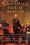 America's Great Debate, Fergus M. Bordewich, 1439124604