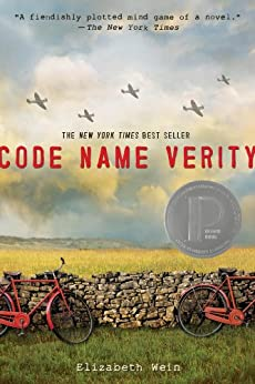 Code Name Verity by [Wein, Elizabeth E.]