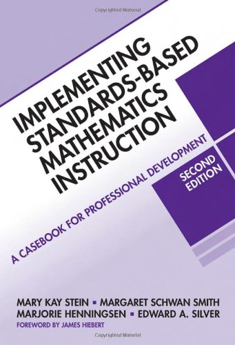 Implementing Standards-Based Mathematics Instruction: A Casebook for Professional Development