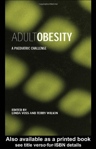Adult Obesity: A Paediatric Challenge (Frontiers in Life Science)