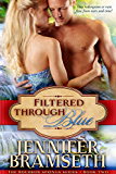 Filtered Through Blue (Bourbon Springs Book 2)